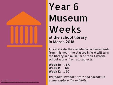 w. 10-12 Y6 Museum weeks at the school library